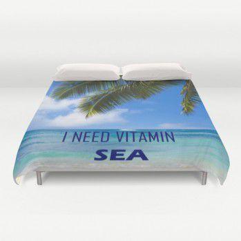 """Duvet cover """"I need vitamin Sea"""" with palm leaves over ocean #duvet #duvetcover #beachlovedecor #ocean #palm"""